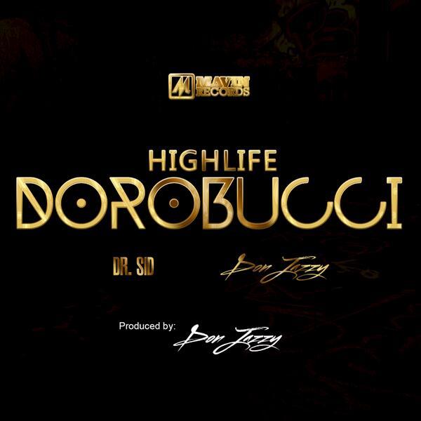 Dr SID Dorobucci Highlife Art