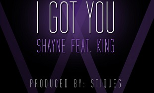 Shayne I Got You Art feat