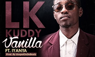 LK Kuddy - Vanilla ft. Iyanya-ART feat