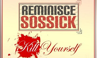 Project RRS Reminisce Sossick Kill Yourself Art feat