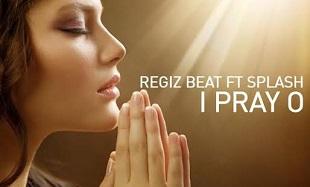 Regiz Beat I Pray O Art feat