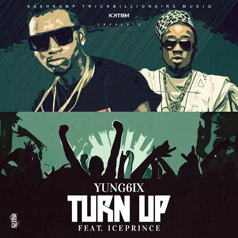 Yung6ix Turn Up Art