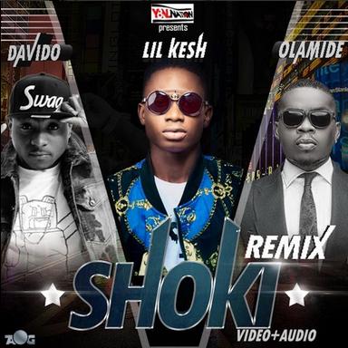 Lil Kesh - Shoki Remix Ft Davido And Olamide