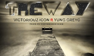 Victoriouz Icon YungGreyC The Way Art feat