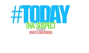 Tha Suspect Awilo Today Art feat