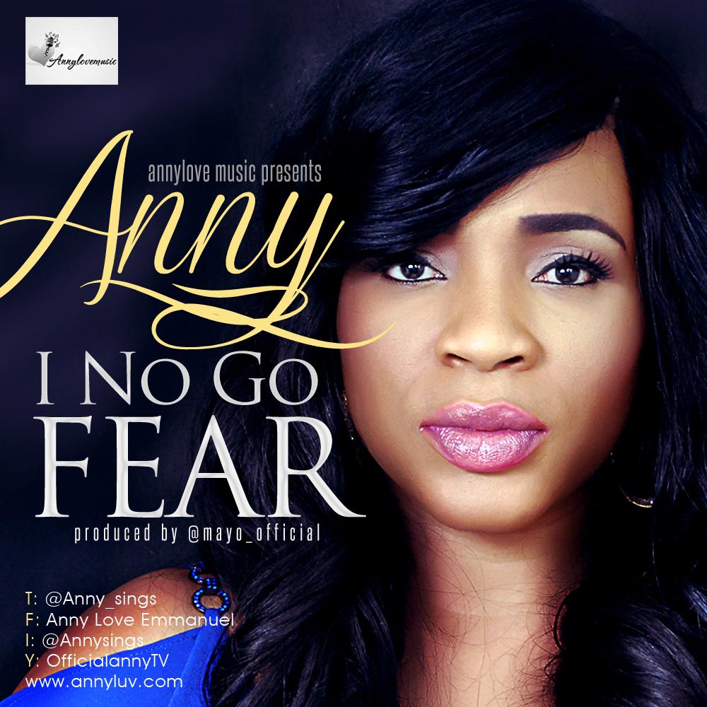 Anny I No Go Fear Art(1)