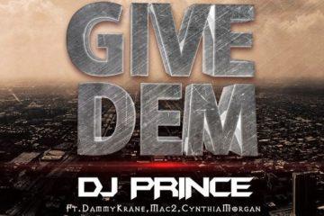 DJ Prince Give Dem Art feat