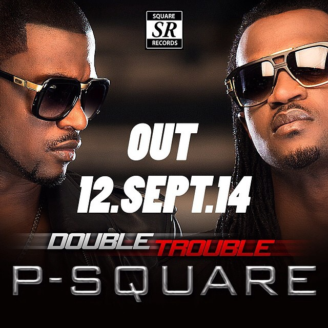 P-Square Double Trouble Promo Pic