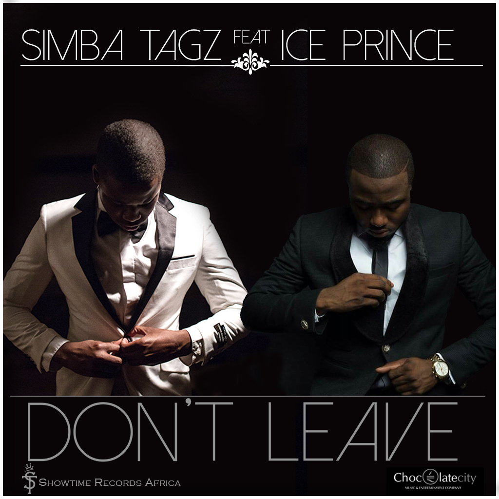 Download Songs Of Simba 2018: Don't Leave (Remix) Ft Ice Prince