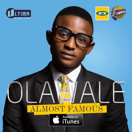 Olawale Almost Famous Album Art