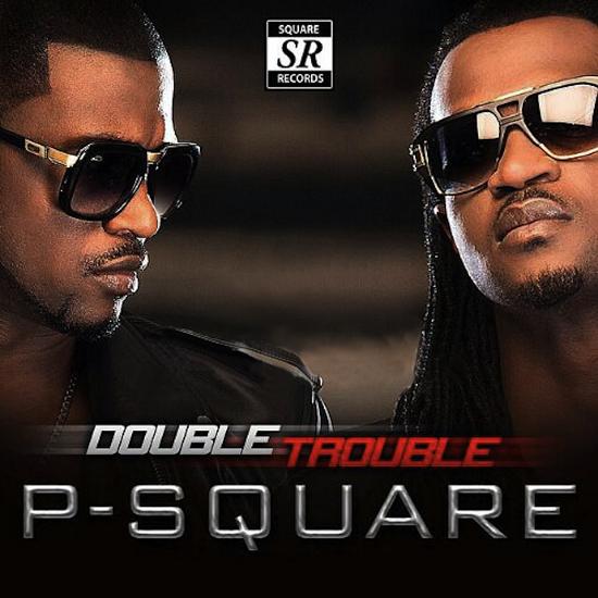 P-Square-DOUBLE-TROUBLE-Bonus-Track-Version-Artwork