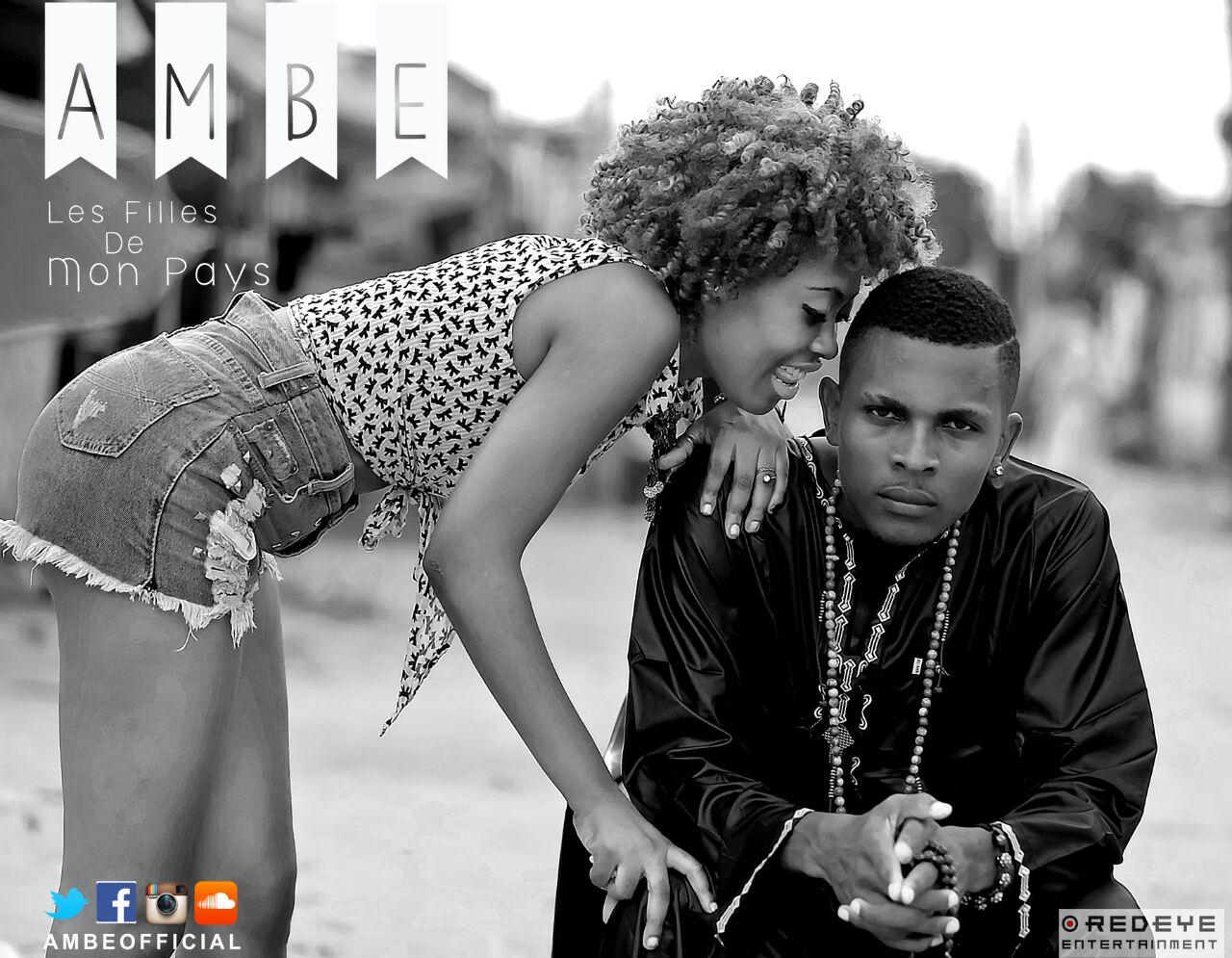 VIDEO: AMBE - Les Filles de Mon Pays - Latest Naija Nigerian Music, Songs & Video