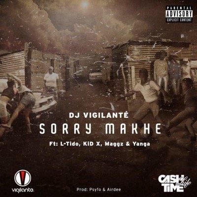 DJ Vigilante Sorry Makhe Art
