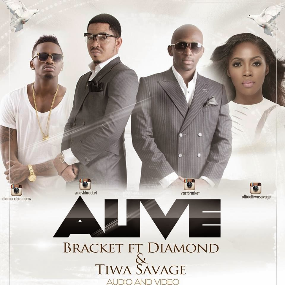 Bracket Alive Ft. Diamond & Tiwa Savage