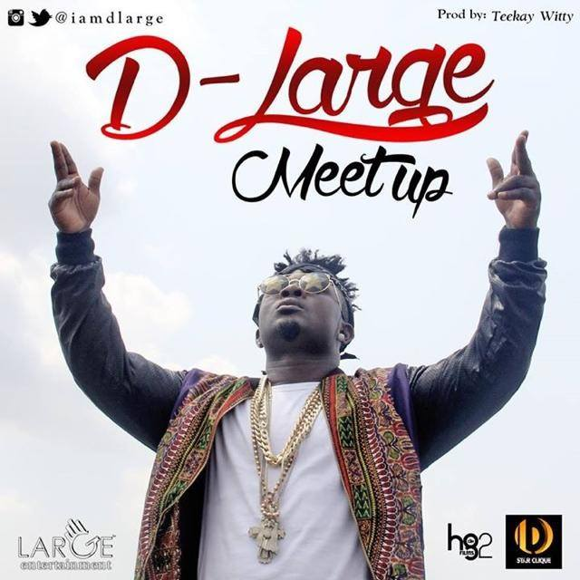 D-LARGE - MEET UP