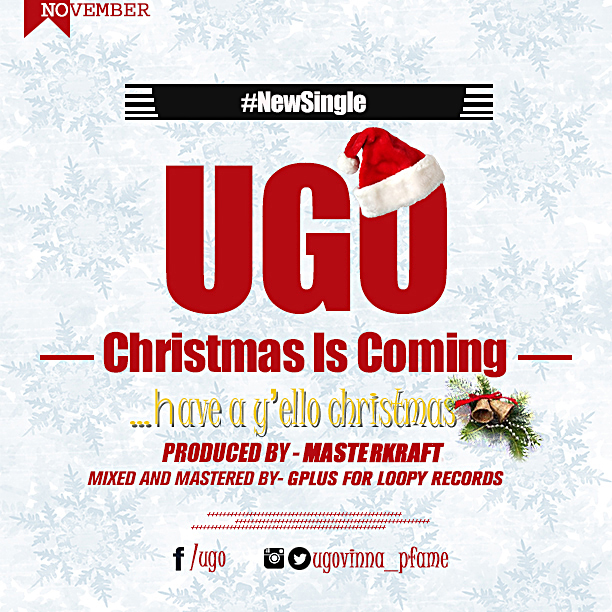 Ugo Christmas Is Coming Art