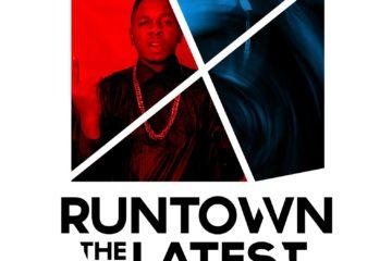 Runtown The Latest