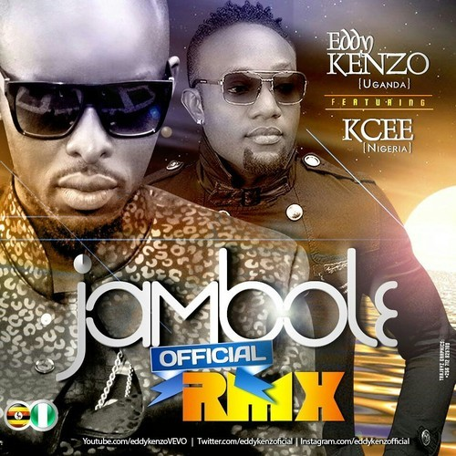 Eddy Kenzo - Jambole remix ft. Kcee
