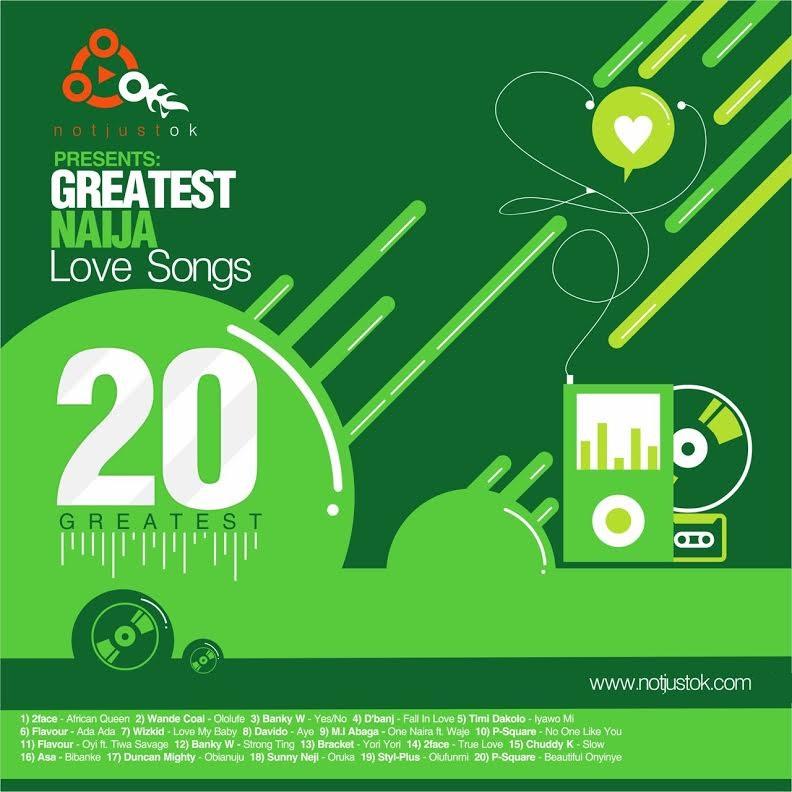 NotJustOk Naija Love Songs