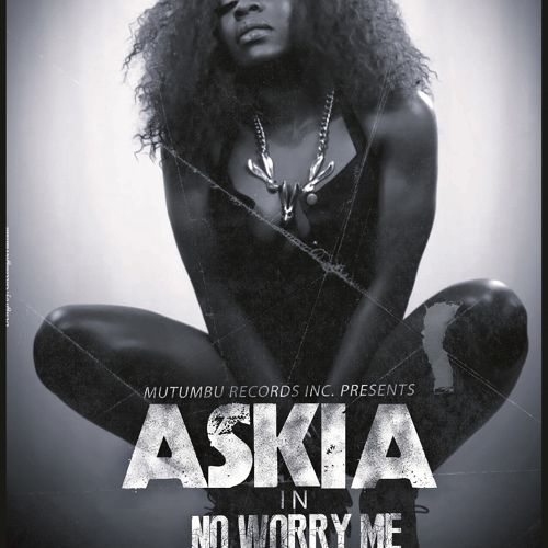 Askia No Worry Me Art