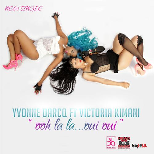 Yvonne Darcq Victoria Kimani Ooh Lala Oui Oui Art