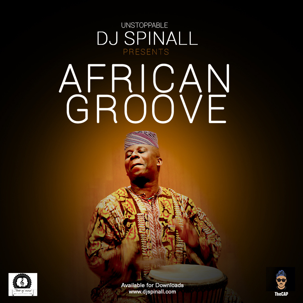 DJ Spinall Presents African Groove mix