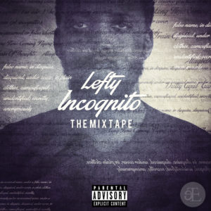 Incognito_ The Mixtape - Uncensored