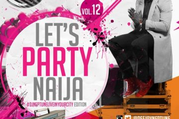 DJ Neptune Let's Party Naija Vol 12