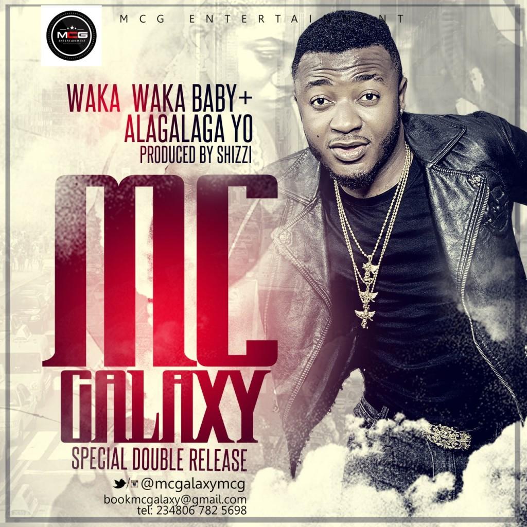 Mc Galaxy - Waka Waka Baby  |  Alagalaga Yo