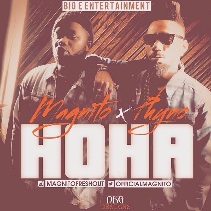 Magnito - HOHA ft. Phyno