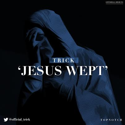 Trick - JESUS WEPT [prod. by IDT] Artwork