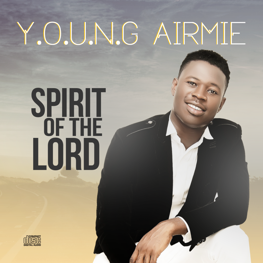 VIDEO: Young Airmie - Spirit Of The Lord (#SOTL)