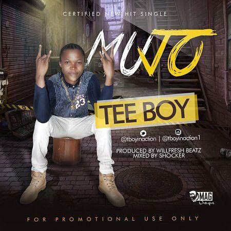 Teeboy - MUJO (Prod. By Wilfresh)