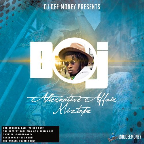Dj Dee Money BOJ Alternative Affair
