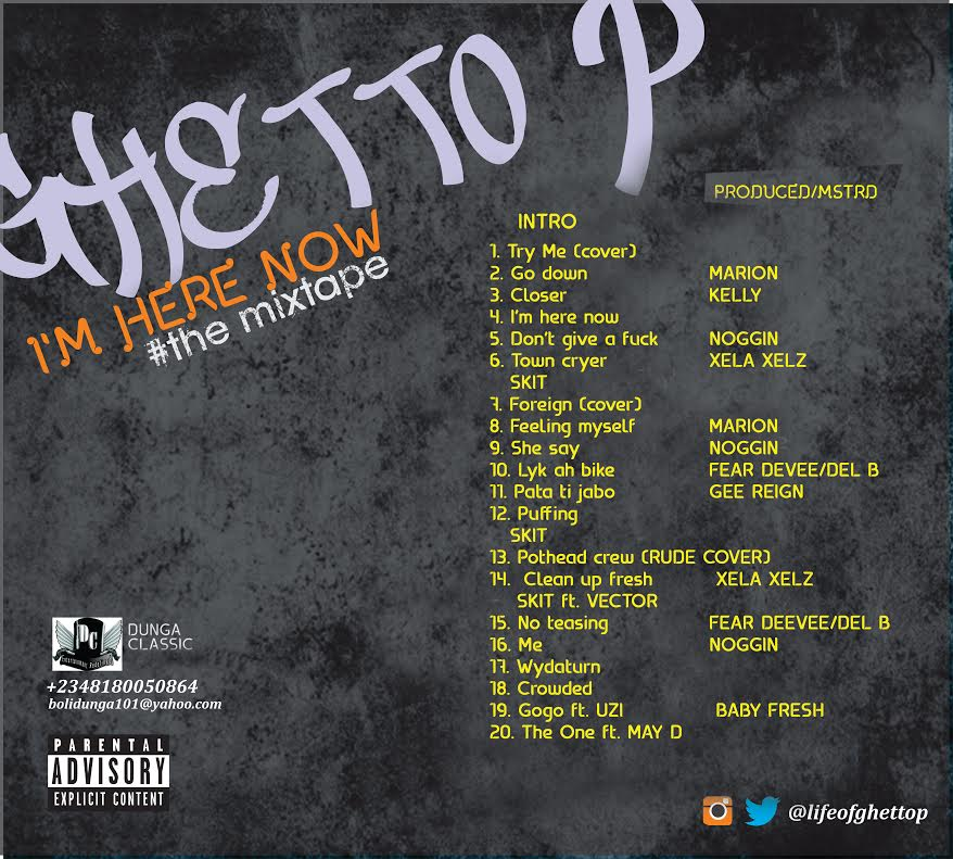 Ghetto P I'm Here Now Mixtape