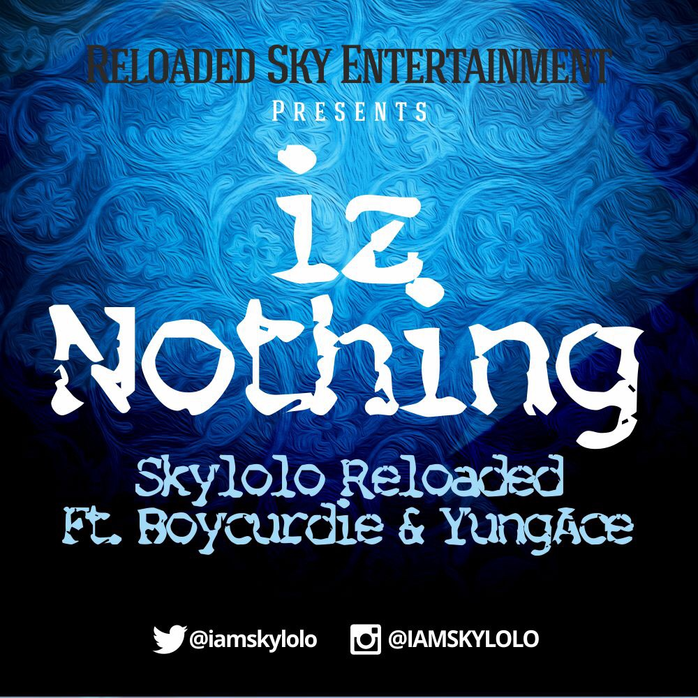 SKY - IZ Nothing ft. Boycurdie & Yungace (Prod. by Runtinz)