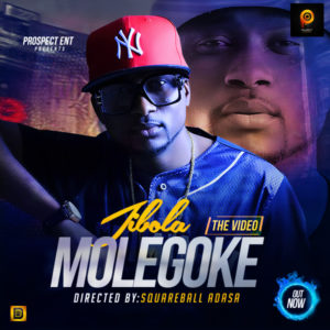 VIDEO: Jibola - Molegoke