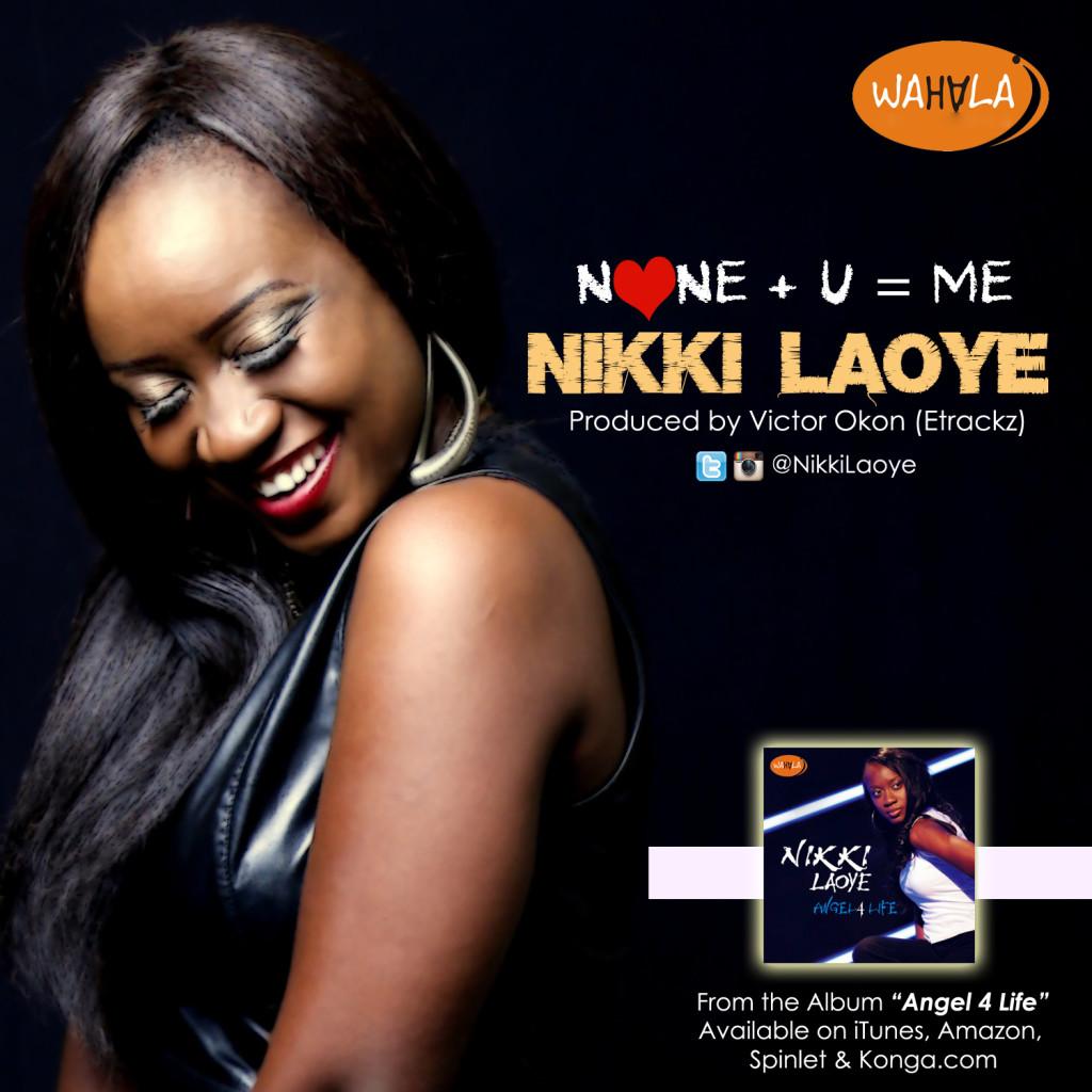 Nikki Laoye - None + U = Me