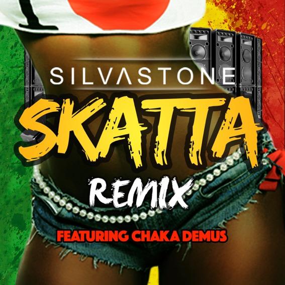 Silvastone - Skatta (Remix) ft. Chaka Demus