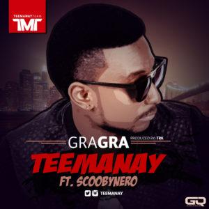 TeeManay - GraGra ft. ScoobyNero