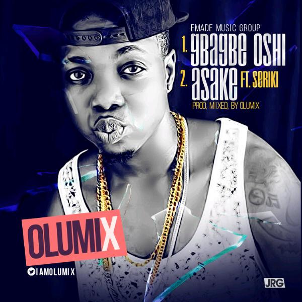 Olumix - GbaGbe'Oshi | Asake ft. Seriki