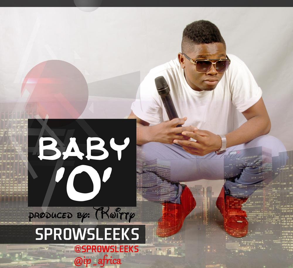 SP Rowsleeks - Baby O (Prod. By TK Witty)