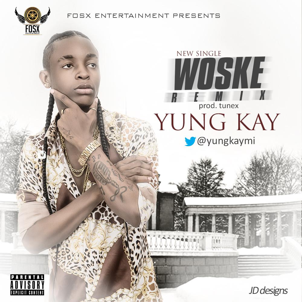 Yung Kay - Woske (Remix)