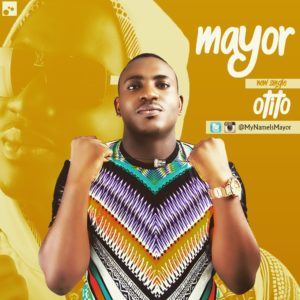 VIDEO: Mayor - Otito ft. Maroqs