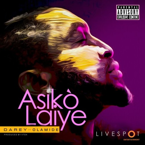 VIDEO: Darey ft. Olamide - Asiko Laiye (Remix)