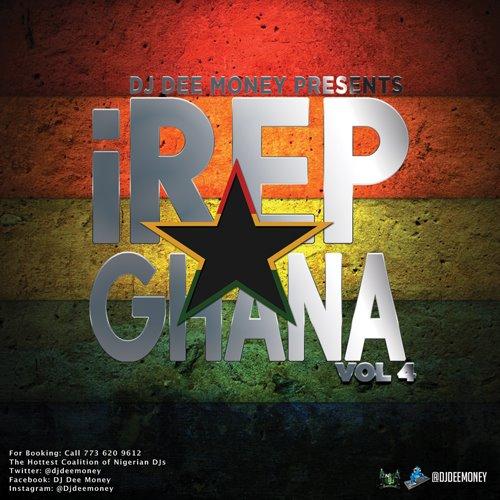 Dj Dee Money iRep Ghana Vol 4