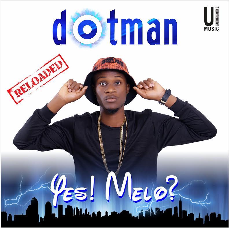 Dotman Yes Melo