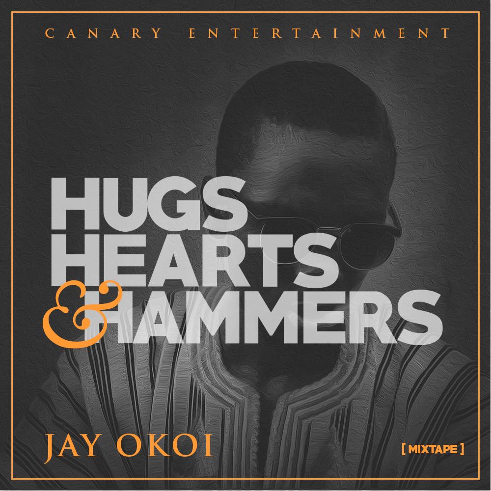 DOWNLOAD: Jay Okoi - Hugs Hearts & Hammers (Mixtape)