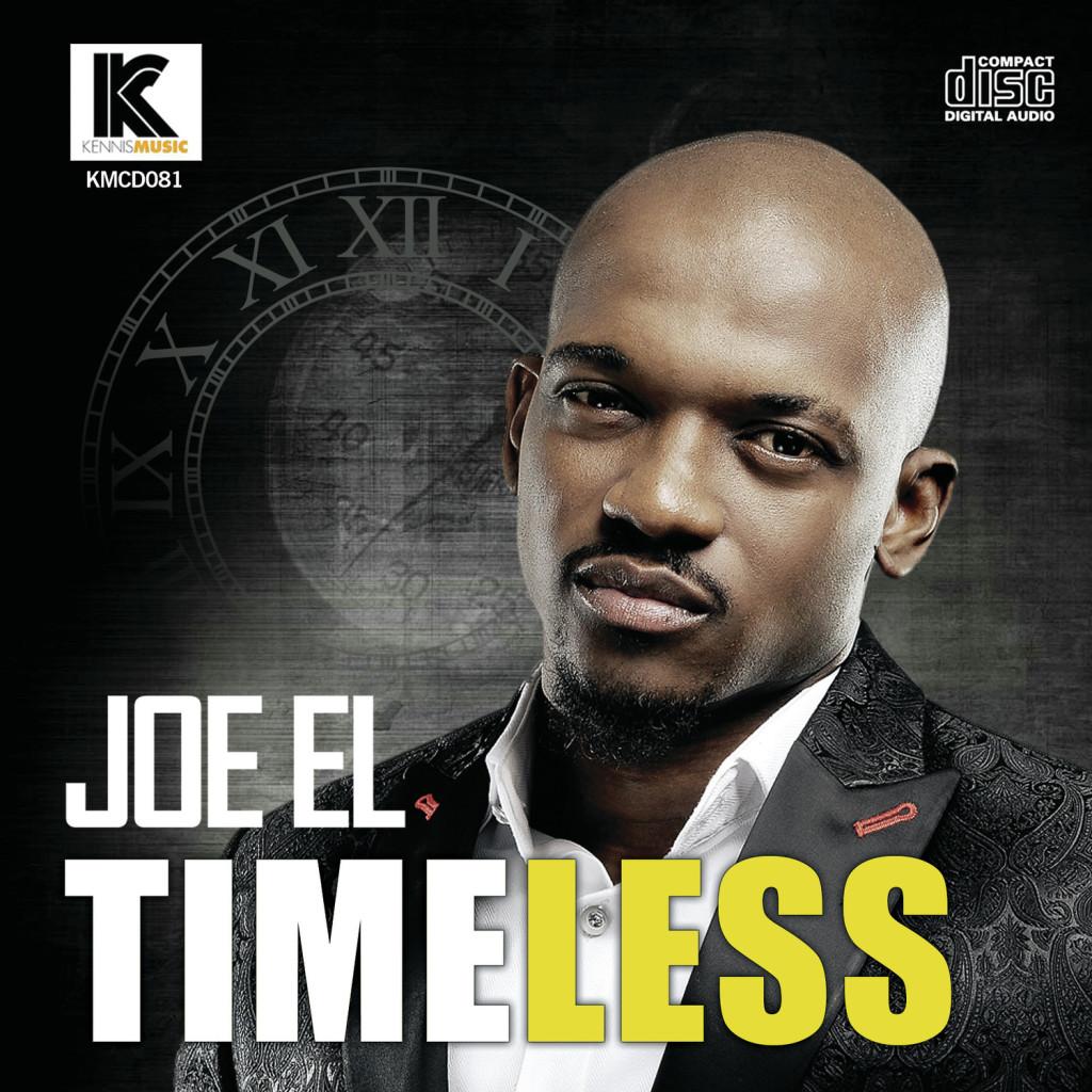 "Joe EL Releases ""TIMELESS"" album | Listen To ""No Yawa"""