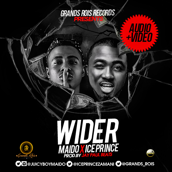 VIDEO : Maido ft. Ice Prince - Wider